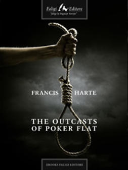 Harte, Francis - The Outcasts of Poker Flat, ebook