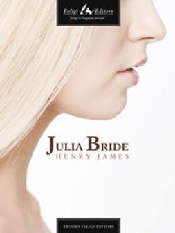 James, Henry - Julia Bride, ebook