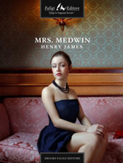James, Henry - Mrs. Medwin, ebook