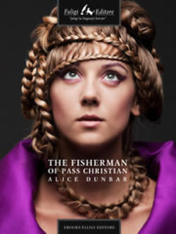 Dunbar, Alice - The fisherman of pass Christian, ebook