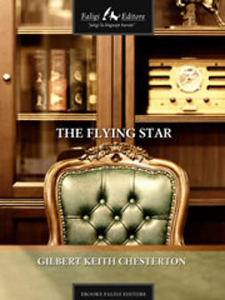 Chesterton, Gilbert K. - The Flying Star, ebook