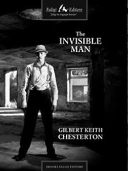 Chesterton, Gilbert K. - The Invisible Man, ebook