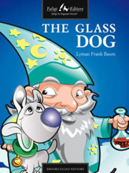 Baum, Lyman F. - Glass Dog, ebook