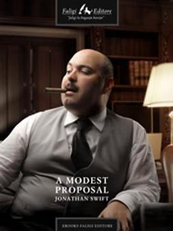Swift, Jonathan - A Modest Proposal, e-bok
