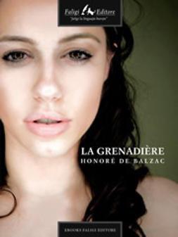 Balzac, Honoré de - La grenadière, e-bok