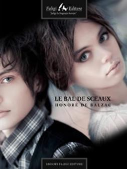 Balzac, Honoré de - Le bal de Sceaux, ebook