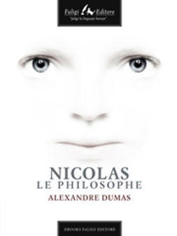 Dumas, Alexandre - Nicolas le philosophe, ebook
