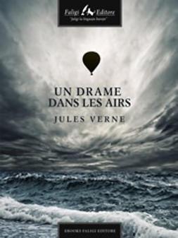 Verne, Jules - Un drame dans les airs, ebook