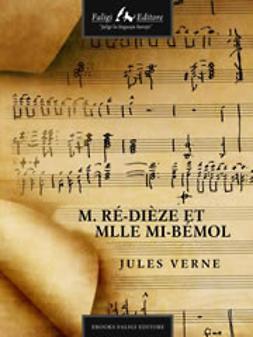 Verne, Jules - M. RéDièze et Mlle MiBémol, e-kirja