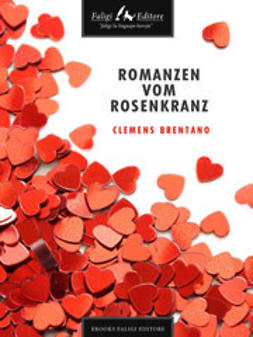 Brentano, Clemens - Romanzen vom Rosenkranz, ebook