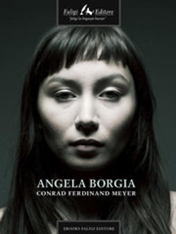 Conrad, Ferdinand M. - Angela Borgia, ebook