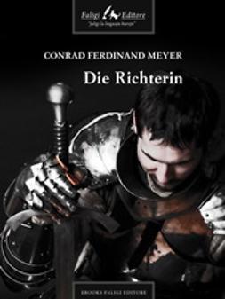Conrad, Ferdinand M. - Die Richterin, ebook