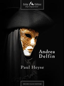 Heyse, Paul - Andrea Delfin, ebook