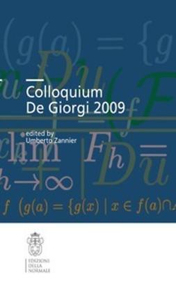 Zannier, Umberto - Colloquium De Giorgi 2009, ebook