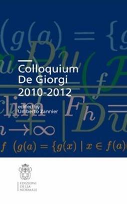 Zannier, Umberto - Colloquium De Giorgi 2010–2012, ebook