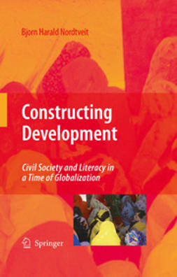 Nordtveit, Bjorn Harald - Constructing Development, ebook