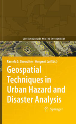 Showalter, Pamela S. - Geospatial Techniques in Urban Hazard and Disaster Analysis, e-bok