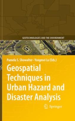 Showalter, Pamela S. - Geospatial Techniques in Urban Hazard and Disaster Analysis, e-kirja