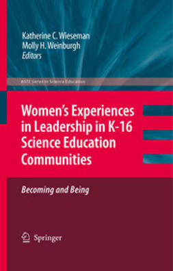 Wieseman, Katherine C. - Women's Experiences in Leadership in K-16 Science Education Communities, ebook