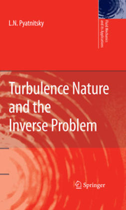 Pyatnitsky, L. N. - Turbulence Nature and the Inverse Problem, ebook
