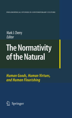 Cherry, Mark J. - The Normativity of the Natural, ebook
