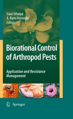 Biorational Control of Arthropod Pests