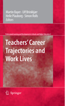 Bayer, Martin - Teachers' Career Trajectories and Work Lives, e-kirja