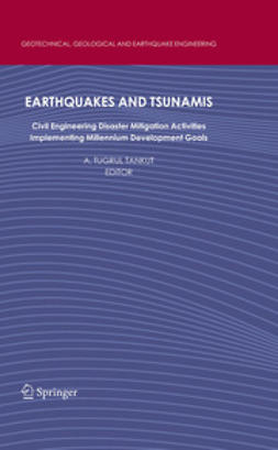 Tankut, A. Tugrul - Earthquakes and Tsunamis, ebook