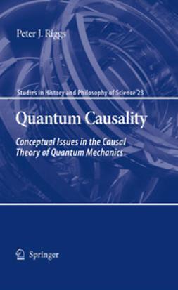 Riggs, Peter J. - Quantum Causality, ebook