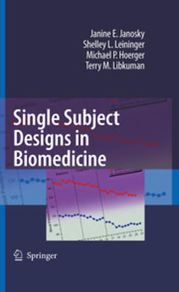 Janosky, Janine E. - Single Subject Designs in Biomedicine, ebook