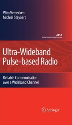 Vereecken, Wim - Ultra-Wideband Pulse-based Radio, ebook