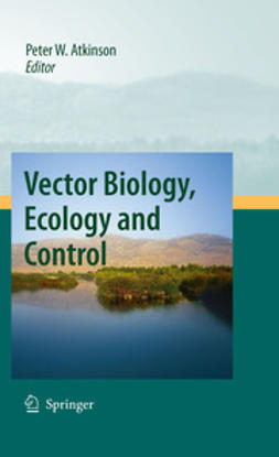 Atkinson, Peter W. - Vector Biology, Ecology and Control, ebook
