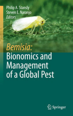Stansly, Philip A. - Bemisia: Bionomics and Management of a Global Pest, e-kirja