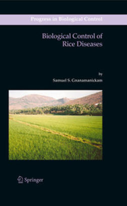 Gnanamanickam, Samuel S. - Biological Control of Rice Diseases, ebook