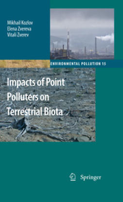 Kozlov, Mikhail - Impacts of Point Polluters on Terrestrial Biota, ebook