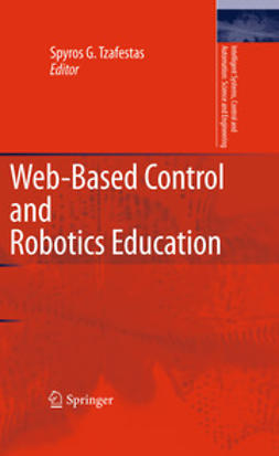 Tzafestas, Spyros - Web-Based Control and Robotics Education, ebook