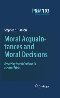 Hanson, Stephen S. - Moral Acquaintances and Moral Decisions, ebook