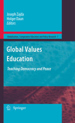 Zajda, Joseph - Global Values Education, ebook