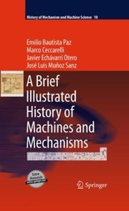 Paz, Emilio Bautista - A Brief Illustrated History of Machines and Mechanisms, ebook