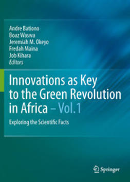 Bationo, Andre - Innovations as Key to the Green Revolution in Africa, e-kirja