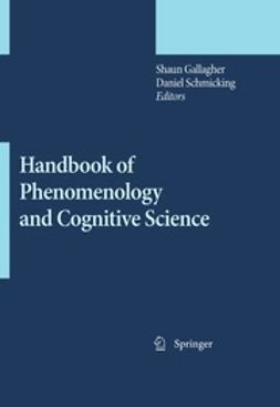 Schmicking, Daniel - Handbook of Phenomenology and Cognitive Science, ebook