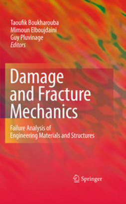 Boukharouba, Taoufik - Damage and Fracture Mechanics, ebook