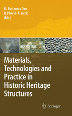 Dan, Maria Bostenaru - Materials, Technologies and Practice in Historic Heritage Structures, ebook