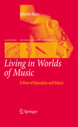 Mans, Minette - Living in Worlds of Music, ebook