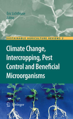 Lichtfouse, Eric - Climate Change, Intercropping, Pest Control and Beneficial Microorganisms, ebook