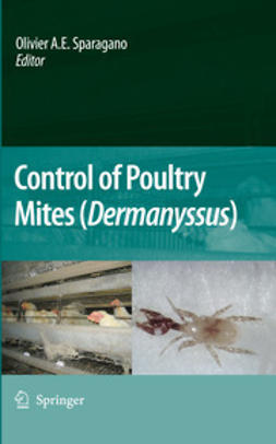 """Sparagano, Olivier A. E. - Control of Poultry Mites (<Emphasis Type=""""Italic"""">Dermanyssus</Emphasis>), e-bok"""