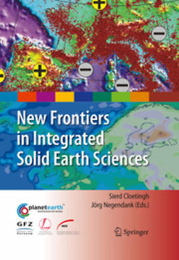 Cloetingh, S. - New Frontiers in Integrated Solid Earth Sciences, ebook
