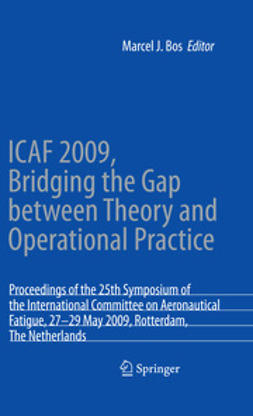 Bos, M. J. - ICAF 2009, Bridging the Gap between Theory and Operational Practice, ebook