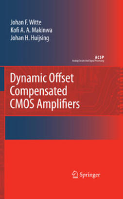Witte, Johan F. - Dynamic Offset Compensated CMOS Amplifiers, ebook