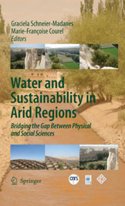 Schneier-Madanes, Graciela - Water and Sustainability in Arid Regions, e-bok